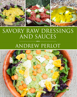 Savory Raw Sauces and Dressings Cover